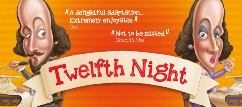 2014: NOW OPEN for SUMMER SEASON: Twelfth Night.